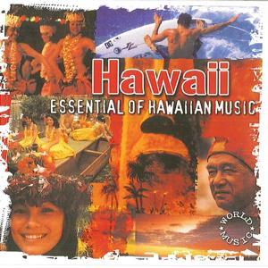 Hawaii Essential of Hawaiian Music
