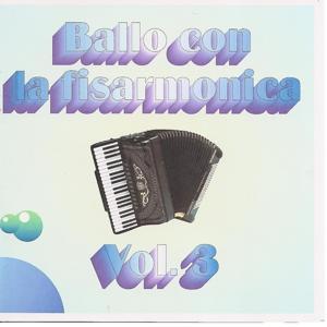 Ballo Con La Fisarmonica Vol. 3