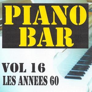 Piano bar volume 16 - les annees 60