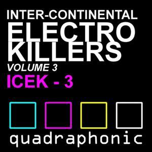 Inter-Continental Electro Killers Volume 3