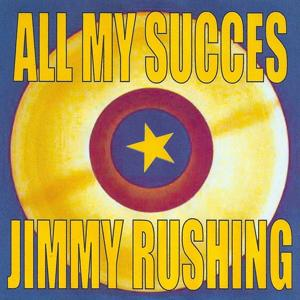 All My Succes - Jimmy Rushing
