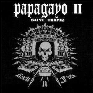 Papagayo - Saint Tropez