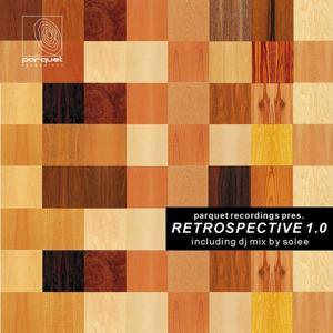 Parquet Recordings pres. Retrospective 1.0 (incl. Nonstop DJ Mix)