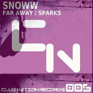 Far Away / Sparks