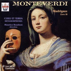 Monteverdi : Madrigaux, Livre III