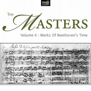 The Masters Vol. 2 (Works Of Beethoven's Time: Symphonic Fantasies)