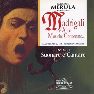 Merula : Madrigali e altre musiche concertate...