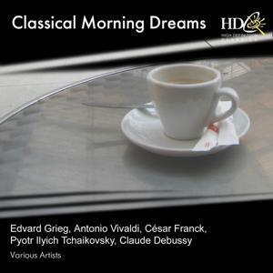 Classical Morning Dreams