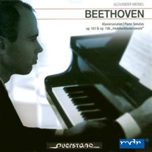 Beethoven: Klaviersonaten, Op. 101 und Op. 106