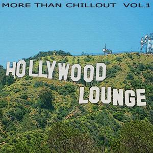 Hollywood Lounge - More Than Chillout Vol.1