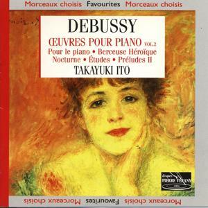 Debussy : Œuvres pour piano, vol. 2