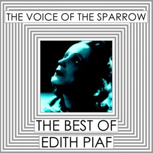 The Best of Edith Piaf (The Voice of the Sparrow CD 1)