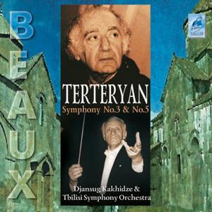 Avet Terteryan : Symphonies No.3 and No.5