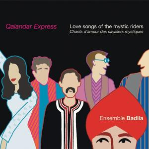 Qalandar Express : Love Songs of the Mystic Riders