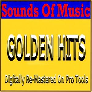 Sounds of Music : Golden Hits