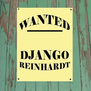 Wanted...Django Reinhardt