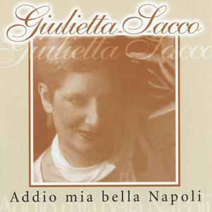 Addio mia bella Napoli (Best Neapolitan Classical Songs)