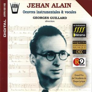 Jehan Alain : Oeuvres instrumentales & vocales, vol.1