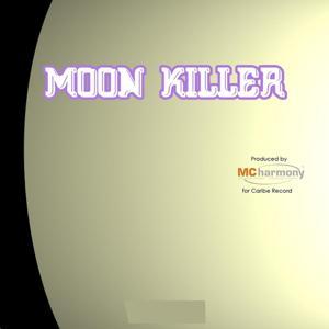 Moon Killer