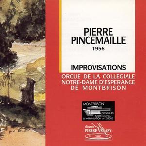 Pincemaille : Improvisations à l'orgue