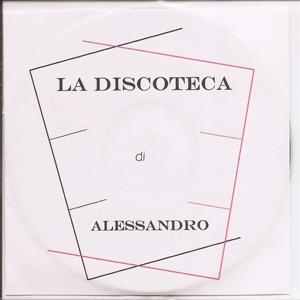 La Discoteca Di Alessandro