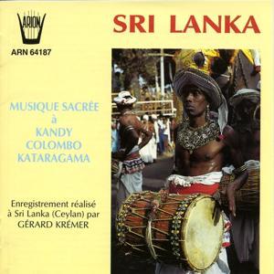Sri Lanka : Musique Sacrée à Kandy Colombo Kataragama