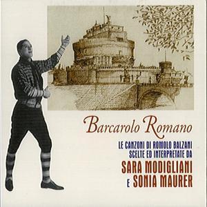 Barcarolo romano (Canzoni tradizionali di Romolo Balzani)