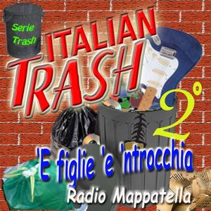 Italian Trash, Vol. 2 (Radio Mappatella)