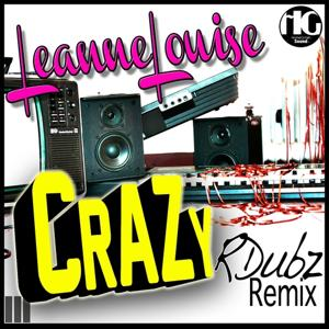 Crazy (RDubz Remix)