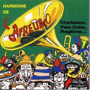 Harmonie de l'Afreubo : Charleston, pasos doble, ragtime...