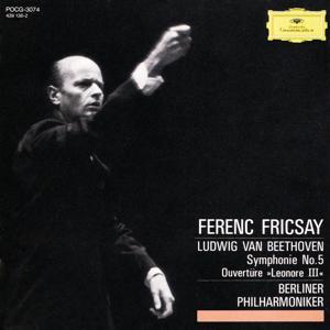Beethoven: Symphony No. 5 In C Minor, Op. 67; Overture Leonore III, Op. 72a