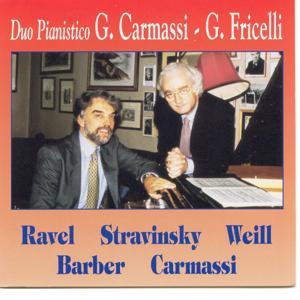 M.Ravel: Ma Mère L'Oye - I.Stravinsky: Tre Pezzi 1915, Cinque Pezzi 1917 - K.Weill - S.Barber: Souvenirs Op.28 - G.Carmassi: Verlorene Stimmungen