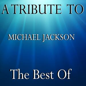 Tribute to Michael Jackson : The Best Of, Vol. 2