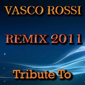 Tribute to Vasco Rossi (Remix 2011)
