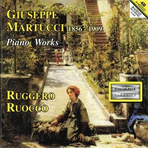 Giuseppe Martucci: Piano Works