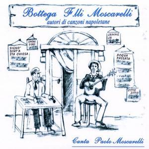 Bottega F.lli Moscarelli (autori di canzoni napoletane)