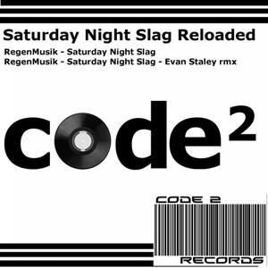 Saturday Night Slag Reloaded