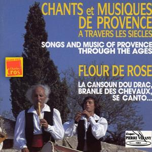 Chants & Musiques de Provence à travers les siècles