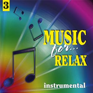 Music for Relax, Vol. 3