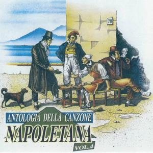Antologia della canzone napoletana, Vol. 4 (The Best Collection of Classic Neapolitan Songs)