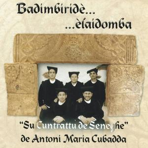 Badimbiridè...èlaidomba (Su cuntrattu de Seneghe)