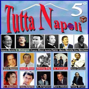 Tutta Napoli, Vol. 5