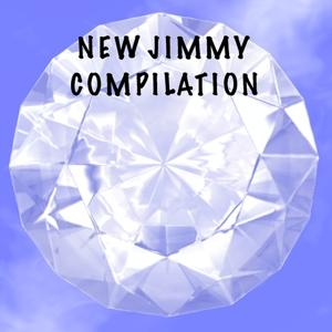 New Jimmy Compilation