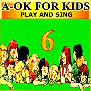 Play and Sing, Vol. 6
