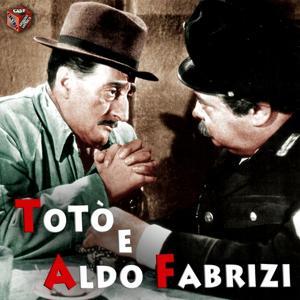 Toto' e Aldo Aabrizi