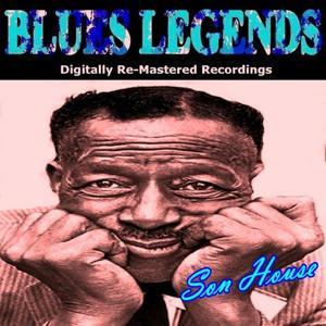 Blues Legends (Pres. Son House)