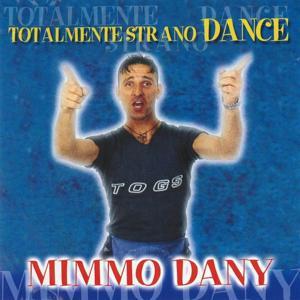 Totalmente strano Dance