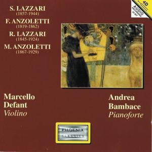 Sylvio Lazzari, Francesco Anzoletti, Raffaello Lazzari, Marco Anzoletti