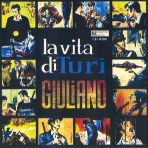 La vita di Turi Giuliano
