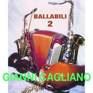Gianni Cagliano: Ballabili, vol. 2